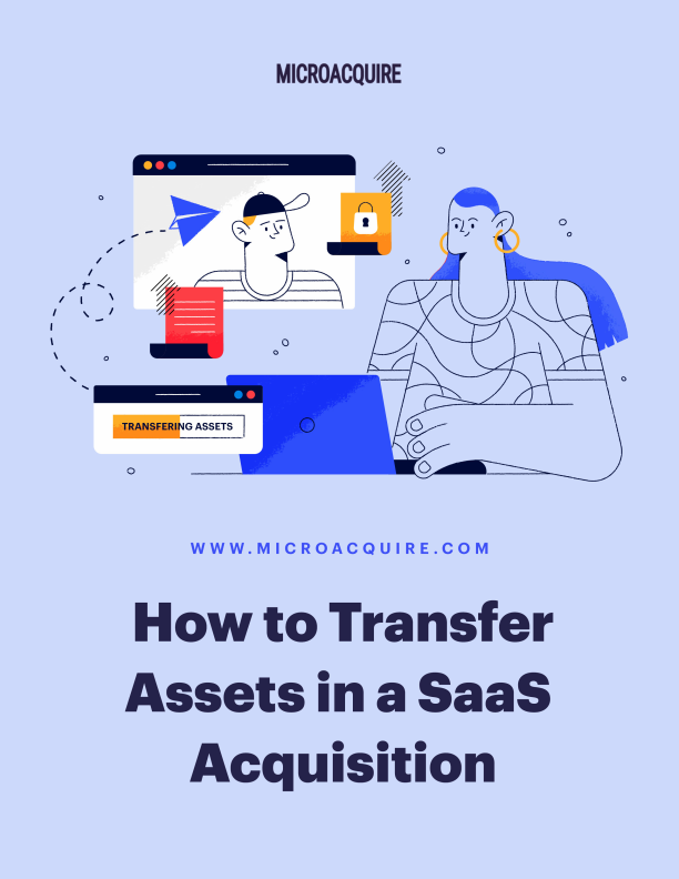 How to Smoothly Transfer Assets in a SAAS Acquisition